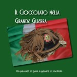 """Gorizia: presentazione del volume """"Cioccolato nella Grande Guerra"""""""